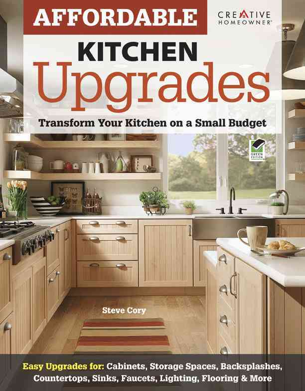 Affordable Kitchen Upgrades By Cory, Steve
